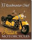 Blechschild Indian Roadmaster